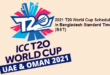 2021 T20 World Cup Schedule in Bangladesh Standard Time (BST)