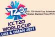 2021 T20 World Cup Schedule in Pakistan Standard Time (PKT)